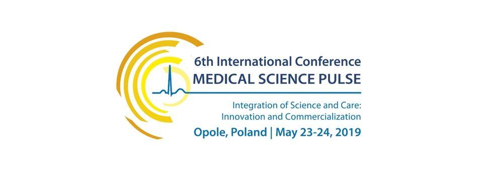 VI Międzynarodowa Konferencja Medical Science Pulse w Opolu, 23-24 maja 2019